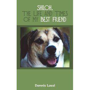 Shiloh-the-Life-and-Times-of-My-Best-Friend