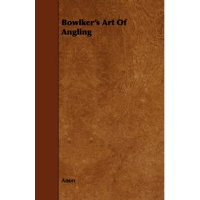 Bowlkers-Art-Of-Angling