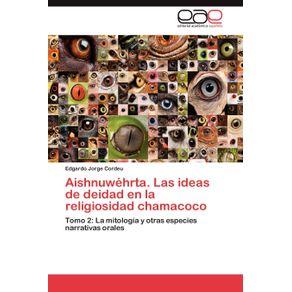 Aishnuwehrta.-Las-Ideas-de-Deidad-En-La-Religiosidad-Chamacoco