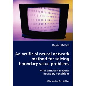 An-artificial-neural-network-method-for-solving-boundary-value-problems---With-arbitrary-irregular-boundary-conditions