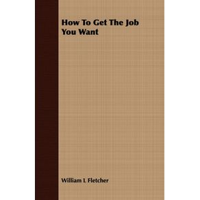 How-To-Get-The-Job-You-Want