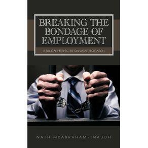 Breaking-the-Bondage-of-Employment