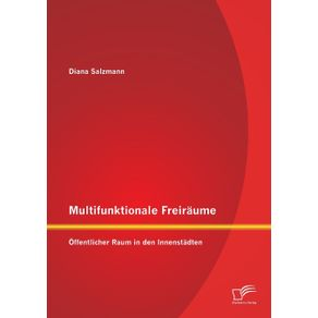 Multifunktionale-Freiraume