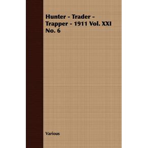 Hunter---Trader---Trapper---1911-Vol.-XXI-No.-6