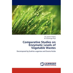Comparative-Studies-on-Enzymatic-Levels-of-Vegetable-Wastes