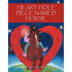 Heart-Hole-Piece-Named-Horse