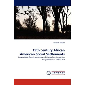 19th-Century-African-American-Social-Settlements