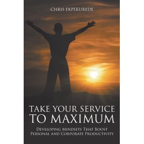 Take-Your-Service-to-Maximum