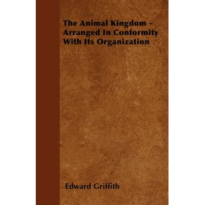 The-Animal-Kingdom---Arranged-In-Conformity-With-Its-Organization
