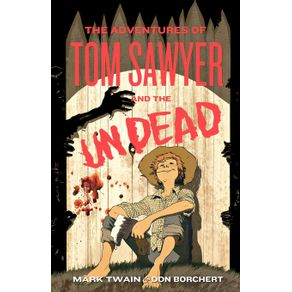 The-Adventures-of-Tom-Sawyer-and-the-Undead
