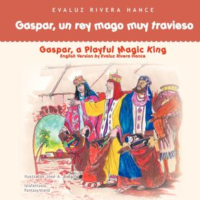 Gaspar-un-rey-mago-muy-travieso