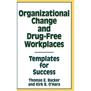 Organizational-Change-and-Drug-Free-Workplaces