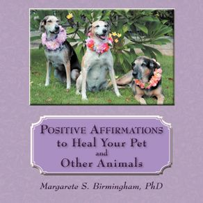 Positive-Affirmations-to-Heal-Your-Pet-and-Other-Animals