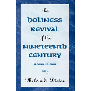 The-Holiness-Revival-of-the-Nineteenth-Century