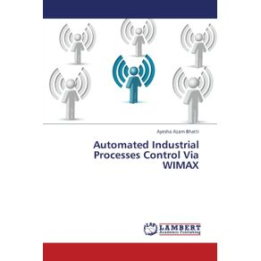 Automated-Industrial-Processes-Control-Via-WIMAX