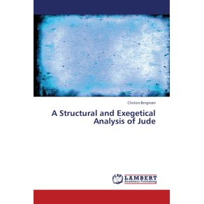 A-Structural-and-Exegetical-Analysis-of-Jude