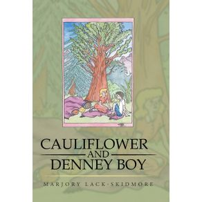 Cauliflower-and-Denney-Boy