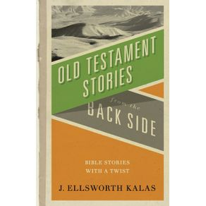 Old-Testament-Stories-from-the-Back-Side