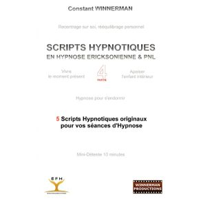 SCRIPTS-HYPNOTIQUES-EN-HYPNOSE-ERICKSONIENNE-ET-PNL-N°4