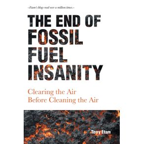 The-End-of-Fossil-Fuel-Insanity