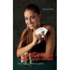 Poker-Poker-Poker---Wie-man-im-Internet-erfolgreich-Poker-spielt
