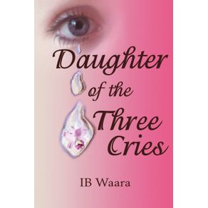 Daughter-of-the-Three-Cries
