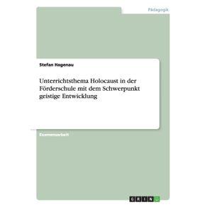 Unterrichtsthema-Holocaust-in-der-Forderschule-mit-dem-Schwerpunkt-geistige-Entwicklung