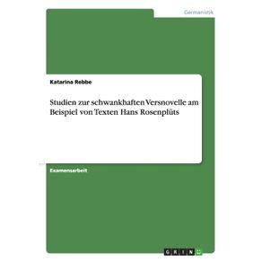 Studien-zur-schwankhaften-Versnovelle-am-Beispiel-von-Texten-Hans-Rosenpluts