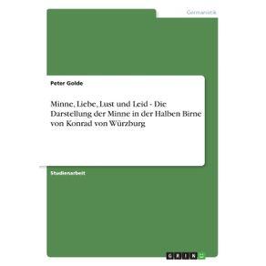 Minne-Liebe-Lust-und-Leid---Die-Darstellung-der-Minne-in-der-Halben-Birne-von-Konrad-von-Wurzburg