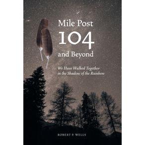 Mile-Post-104-and-Beyond