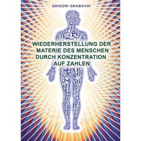 Wiederherstellung-Der-Materie-Des-Menschen-Durch-Konzentration-Auf-Zahlen--German-Edition-