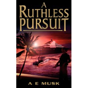 A-Ruthless-Pursuit