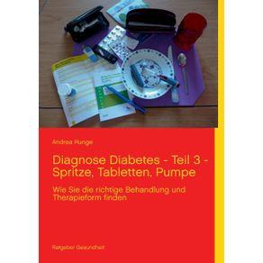 Diagnose-Diabetes---Teil-3---Spritze-Tabletten-Pumpe