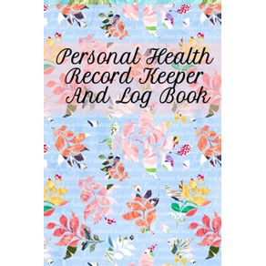 Personal-Health-Record-Keeper-And-Log-Book