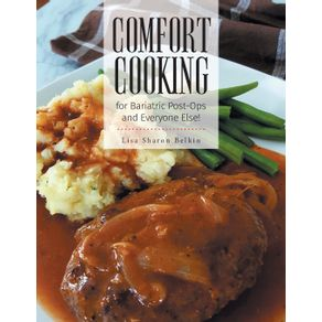 Comfort-Cooking-for-Bariatric-Post-Ops-and-Everyone-Else-