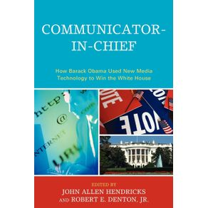 Communicator-in-Chief