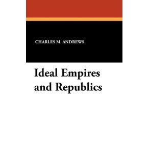 Ideal-Empires-and-Republics