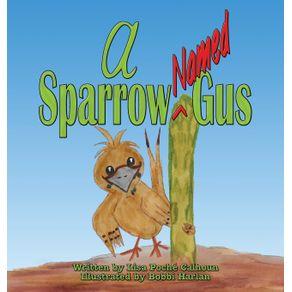 A-Sparrow-Named-Gus