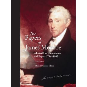 The-Papers-of-James-Monroe-Volume-4