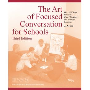 The-Art-of-Focused-Conversation-for-Schools-Third-Edition