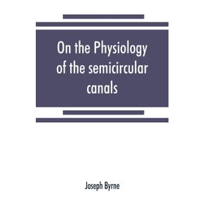 On-the-physiology-of-the-semicircular-canals-and-their-relation-to-seasickness