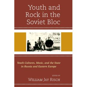 Youth-and-Rock-in-the-Soviet-Bloc