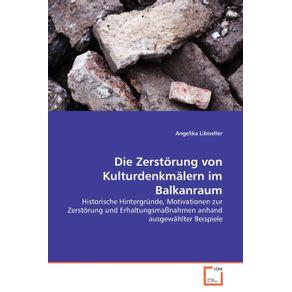 Die-Zerstorung-von-Kulturdenkmalern-im-Balkanraum