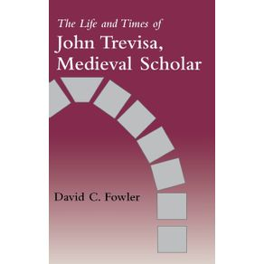 The-Life-and-Times-of-John-Trevisa-Medieval-Scholar