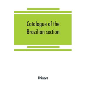 Catalogue-of-the-Brazilian-section.-Philadelphia-International-Exhibition-1876