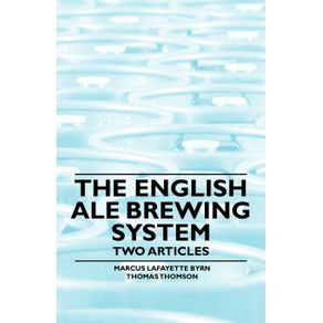 The-English-Ale-Brewing-System---Two-Articles