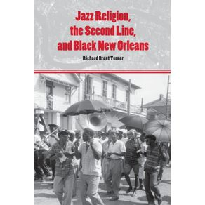 Jazz-Religion-the-Second-Line-and-Black-New-Orleans