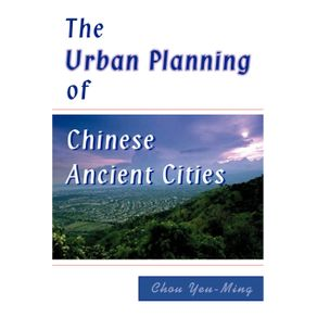The-Urban-Planning-of-Chinese-Ancient-Cities