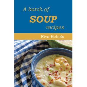 A-Batch-of-Soup-Recipes