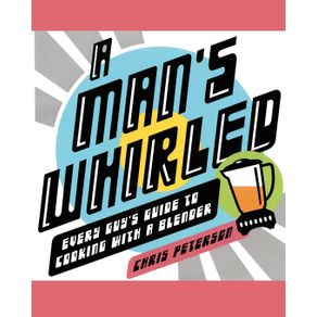 A-Mans-Whirled